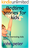 Bedtime stories for kids: top 10 interesting kids story (Tamil Edition)