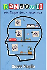 Random II: More Thoughts from a Random Mind Kindle Edition