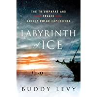 Image for Labyrinth of Ice: The Triumphant and Tragic Greely Polar Expedition