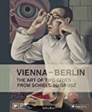 Vienna, Berlin. Art of Two Cities: From Schiele to Grosz