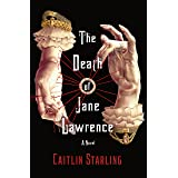 The Death of Jane Lawrence: A Novel