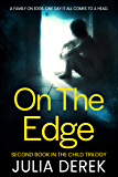 ON THE EDGE (The Child Trilogy Book 2)