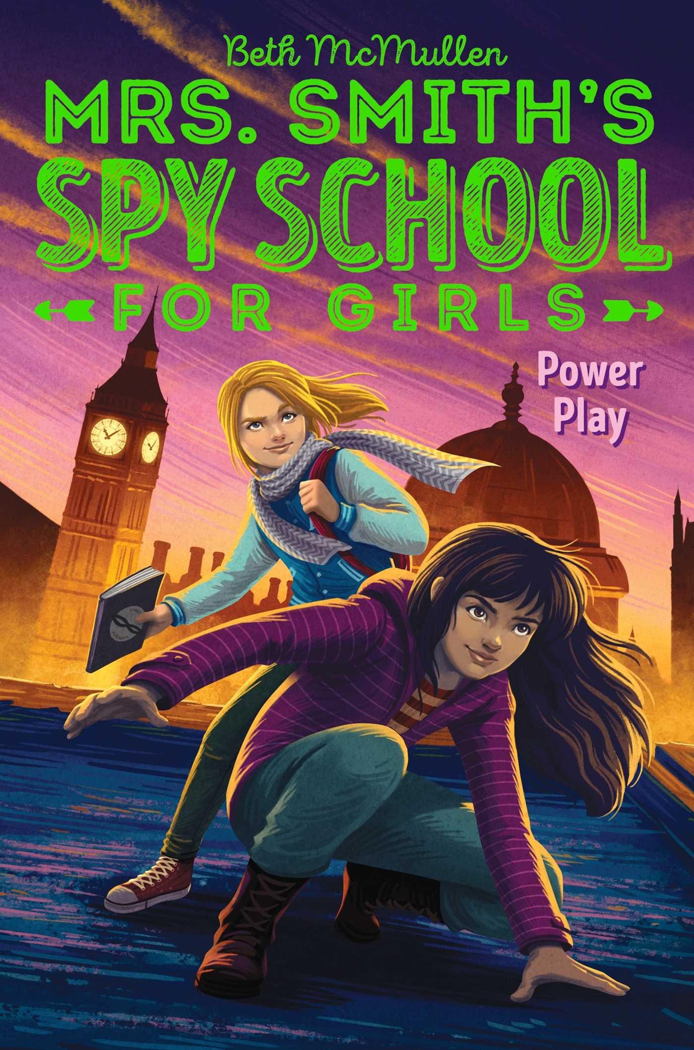 Power Play (Mrs. Smith's Spy School for Girls)