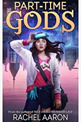 Part-Time Gods (DFZ Book 2) Kindle Edition