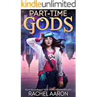Part-Time Gods (DFZ Book 2) (English Edition)
