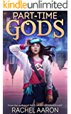 Part-Time Gods (DFZ Book 2)