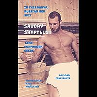 In This Banya, Russian Men Spit Savory Shaftlust Like Sunflower Seeds: An MM Alpha-Male Noveletta (English Edition)
