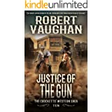Justice Of The Gun: The Crocketts' Western Saga