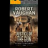 Justice Of The Gun: The Crocketts' Western Saga