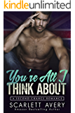 You're All I Think About (British Romance Trilogy Book 3)