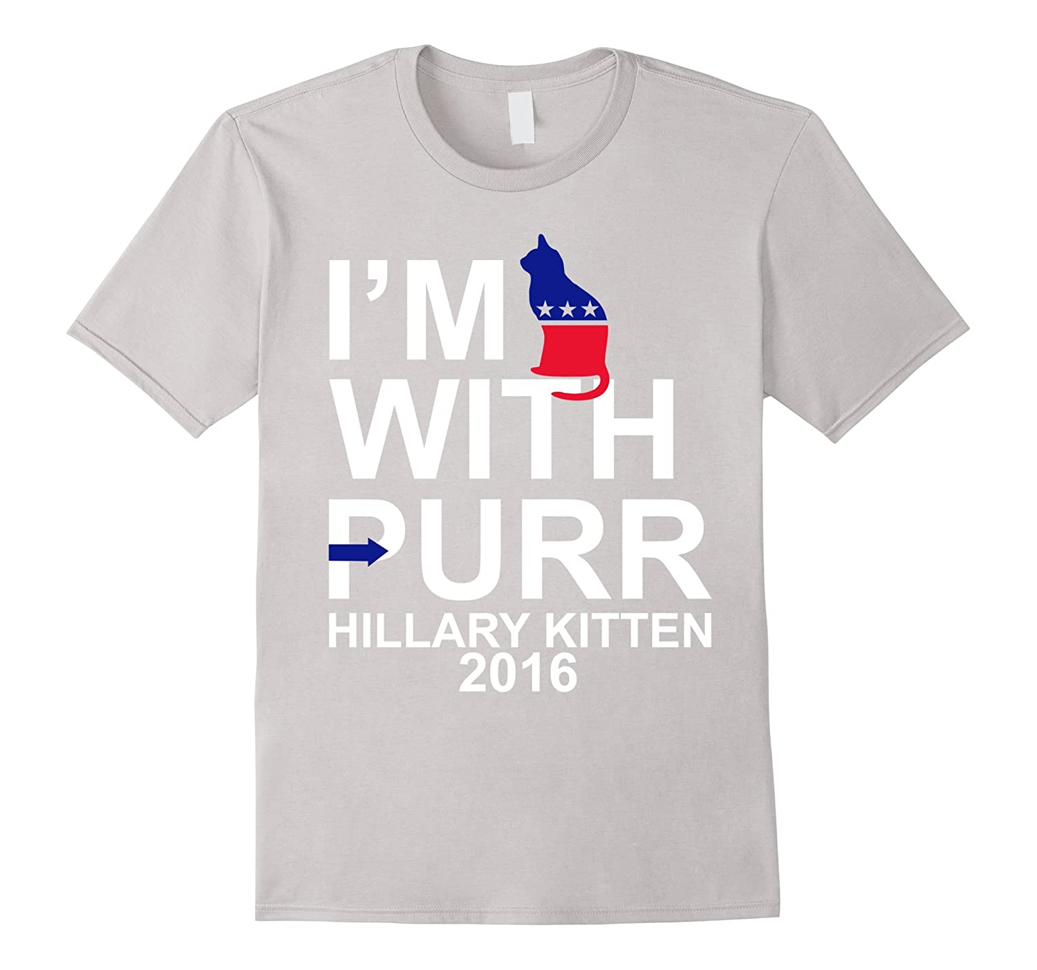 Hillary Clinton I'm with Purr Funny Cat Owner Political Tee-Art