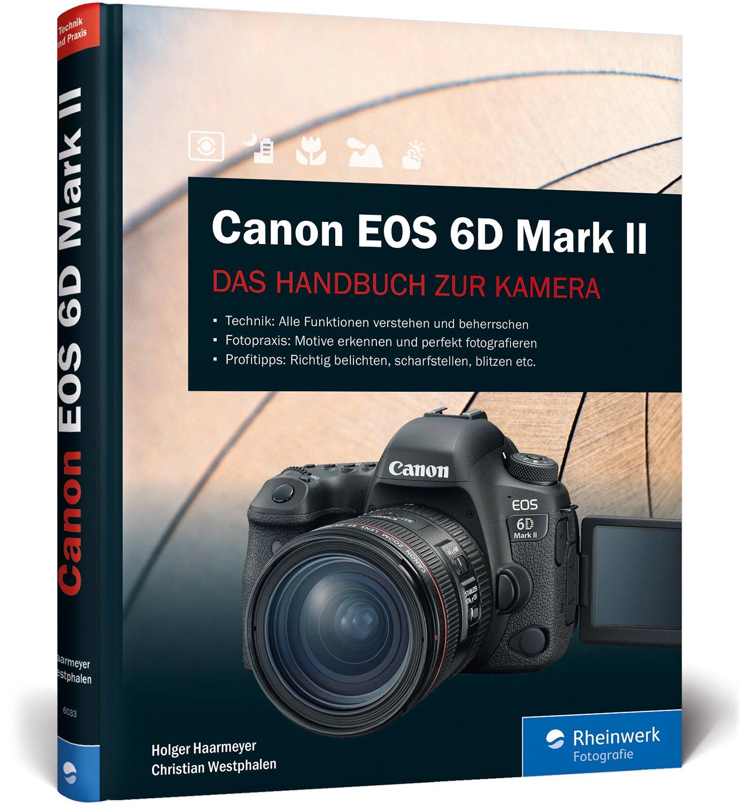 Canon EOS 6D Mark II: Das Handbuch zur Kamera - Alle Funktionen ...