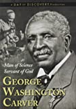 The Life of George Washington Carver Man of Science Servant of God - DVD