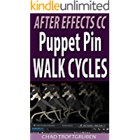 After Effects CC: Puppet Pin Walk Cycles (English Edition)