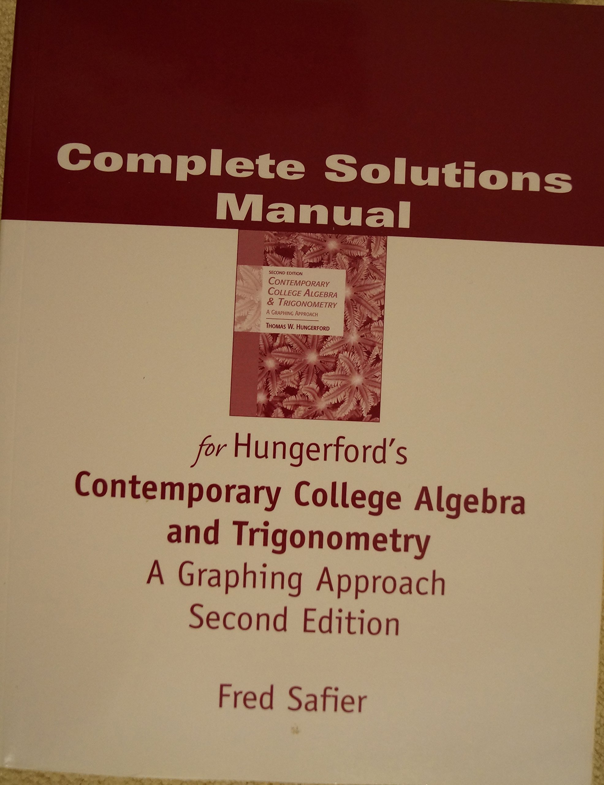 Complete Solutions Manual for Hungerford's Contemporary College Algebra and  Trigonometry : A Graphic Approach Second Edition: Fred Safier:  9780534466688: ...