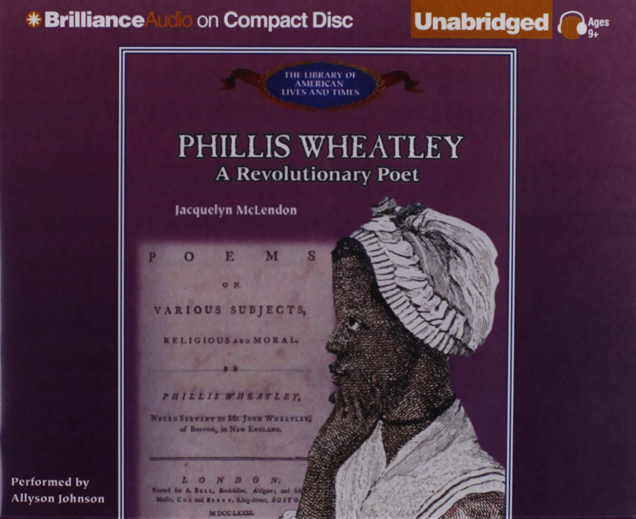 Phillis Wheatley: A Revolutionary Poet (The Library of American Lives and Times Series)