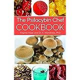 The Psilocybin Chef Cookbook