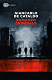 Romanzo criminale (Einaudi. Stile libero big Vol. 1024) (Italian Edition)