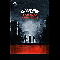 Romanzo criminale (Einaudi. Stile libero big Vol. 1024) (Italian Edition)