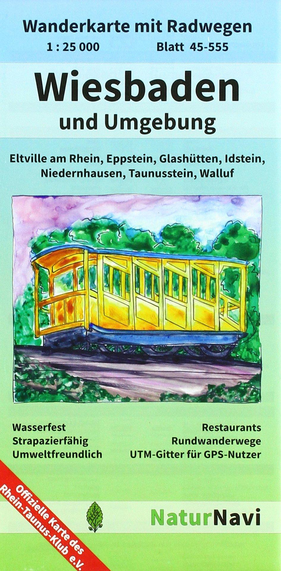 Wiesbaden und Umgebung: Wanderkarte mit Radwegen, Blatt 45-555, 1 : 25 000, Eltville am Rhein, Eppstein, Glashütten, Idstein, Niedernhausen, ... (NaturNavi Wanderkarte mit Radwegen 1:25 000)