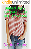 Bullied Boy 2: Lots of Bullies in High School (Drew Leighton)