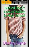 Bullied Boy 2: Lots of Bullies in High School (Drew Leighton) (English Edition)