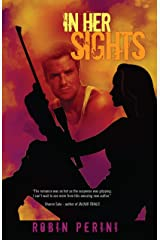 In Her Sights (A Montgomery Justice Novel Book 1) Kindle Edition