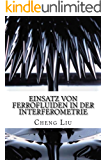 Einsatz von Ferrofluiden in der Interferometrie