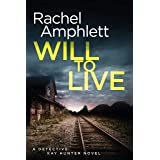 Will to Live (Detective Kay Hunter Book 2)