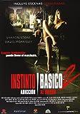 Instinto Básico 2: Adicción Al Riesgo [DVD]