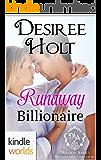 Melody Anne's Billionaire Universe: Runaway Billionaire (Kindle Worlds Novella)