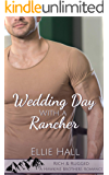 Wedding Day with a Rancher (Rich & Rugged: a Hawkins Brothers Romance Book 2)