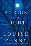 A Trick of the Light (Chief Inspector Gamache Novels)