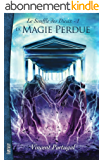 Le Souffle des Dieux, Tome 1 : La Magie Perdue