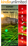 EXPORT OPPORTUNITIES IN INDIA – PART - I: A COMPLETE DATA GUIDE TO EXPORT AGRICULTURE AND SPICES FROM INDIA