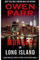 A Murder on Long Island: Joey Mancuso, Father O'Brian Crime Mysteries Book 2 (A Joey Mancuso, Father O'Brian Crime Mystery) Kindle Edition