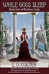 While Gods Sleep (Perilous Gods Book 1)