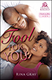 Fool for You (Crush on You Book 1)