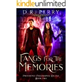 Fangs for the Memories (Providence Paranormal College Book 2)
