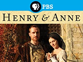 Henry and Ann: The Lovers Who Changed History Season 1