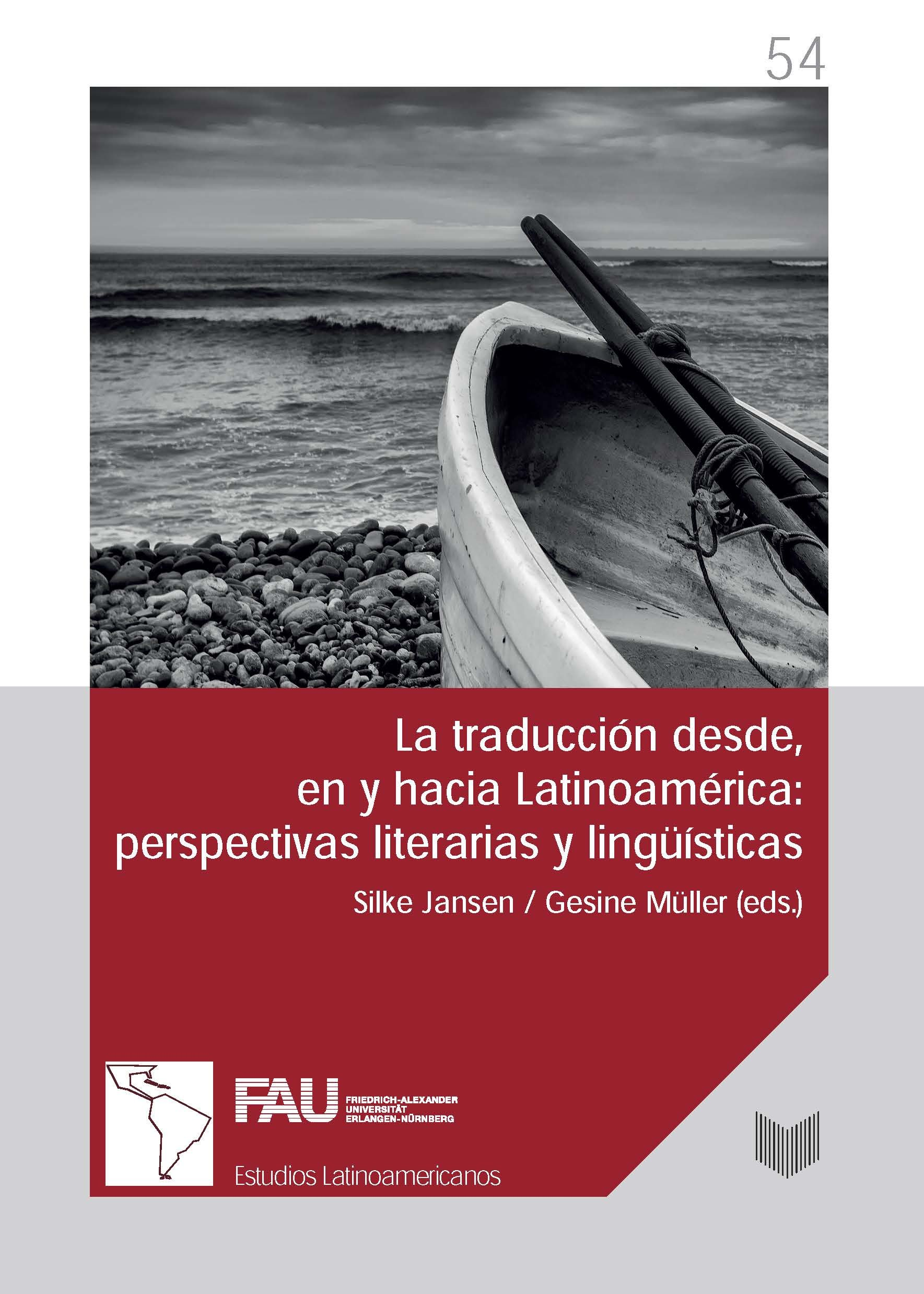 La traducción desde, en y hacia Latinoamérica : perspectivas literarias y lingüística Estudios Latinoamericanos de Erlangen: Amazon.es: Gesine Müller (eds.