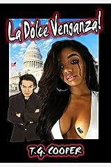La Dolce Venganza! Kindle Edition