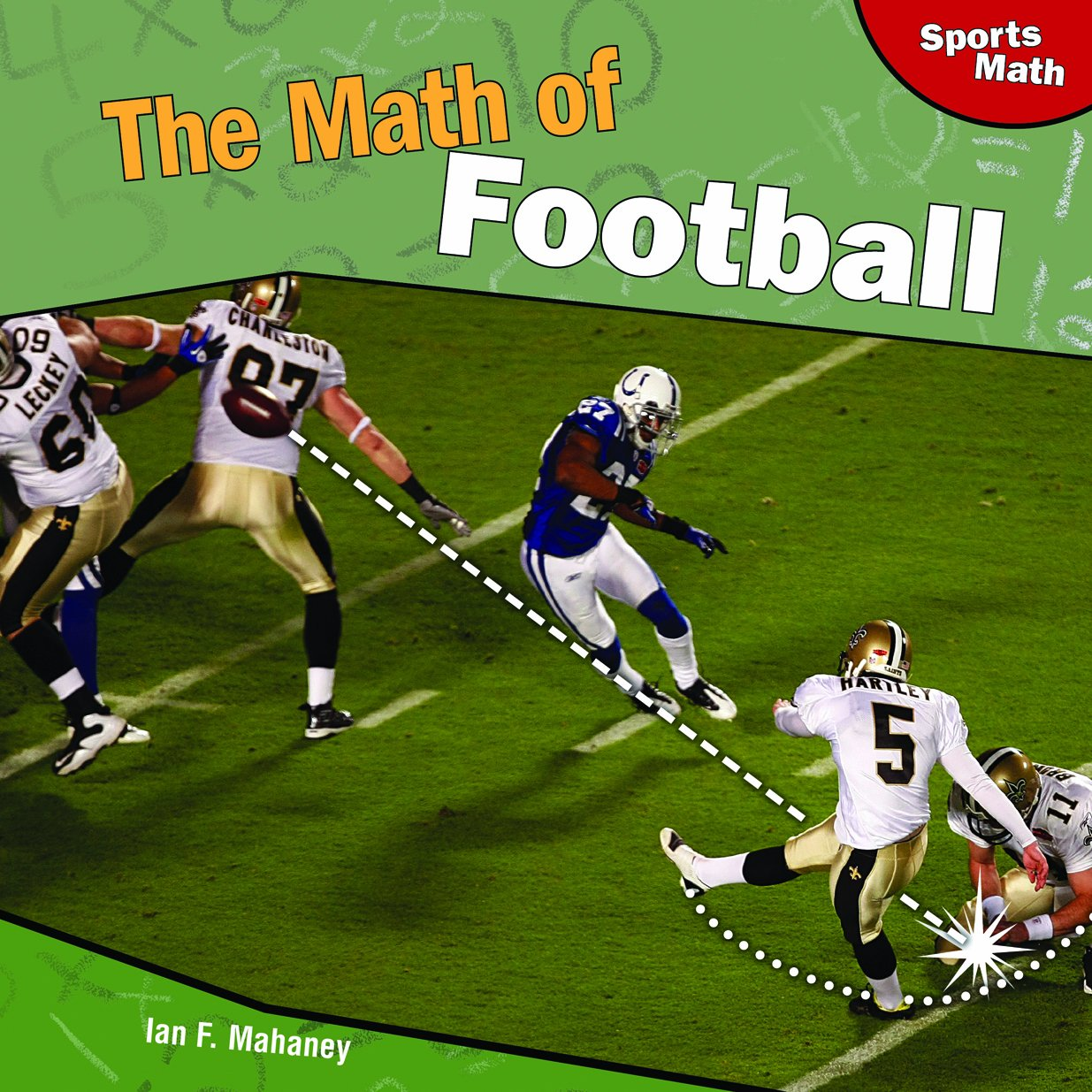 Read Online The Math of Football (Sports Math) PDF ePub book