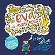 Eva the Adventurer. Eva a Aventureira: Bilingual Book: English + Português (Portuguese) (Portuguese Edition)