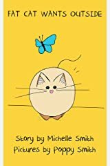 Fat Cat Wants Outside (Fat Cat Books Book 3) Kindle Edition