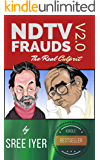 NDTV Frauds V2.0 - The Real Culprit: A completely revamped version that shows the extent to which NDTV and a Cabal will…