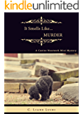 It Smells Like…Murder: A Canine Nosework Mini Mystery (#1)