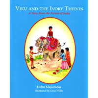 Viku and the Ivory Thieves: A Story from the Forests of India