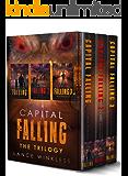 CAPITAL FALLING - THE TRILOGY: Books 1-3 (CAPITAL FALLING TRILOGIES Book 1)
