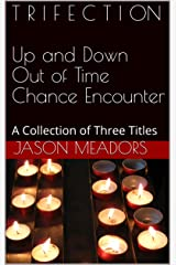 Trifection: A Collection of Three Titles Kindle Edition